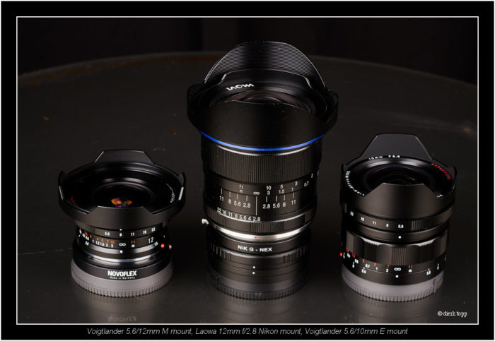 Voigtlander 5.6/12mm M mount, Laowa 12mm f/2.8 Nikon mount, Voig