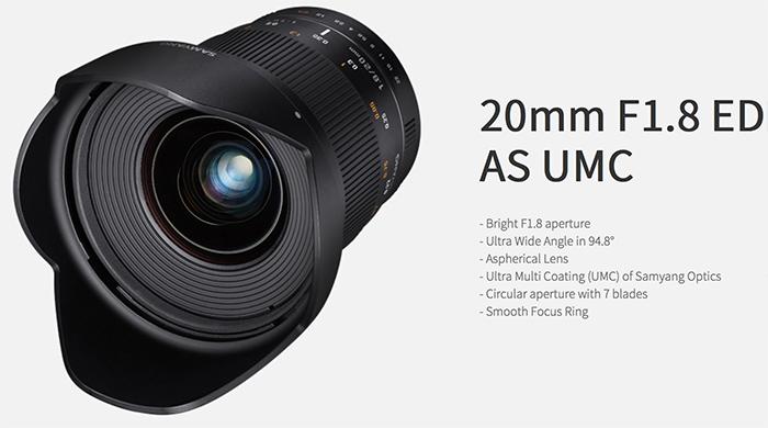 New Samyang 20mm f/1.8 Full Frame lens for Sony A and Sony E-mount ...