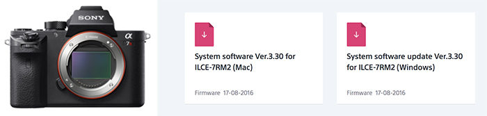 New Sony A7rII firmware update (version 3 30)  Improves